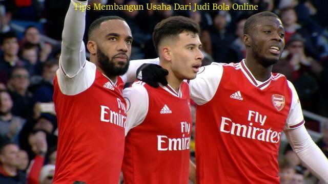 Tips Membangun Usaha Dari Judi Bola Online
